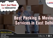 Packers and movers services east delhi