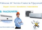 Videocon ac service center in vijayawada9642030558
