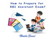 How to prepare for rbi assistant exam?