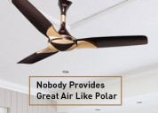 Buy the best 10 ceiling fans in kolkata