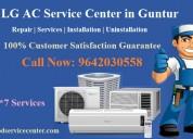 Lg ac service center in guntur near me 9642030558