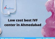 Low cost best ivf center in ahmedabad | gujarat