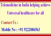 Telemedicine in india helping achieve universal he
