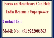 Focus on healthcare can help india become a superp