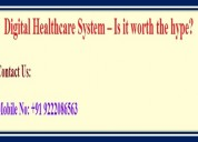 Digital healthcare system – is it worth the hype?
