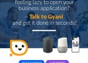 Just talk to gyani and get it done in seconds!