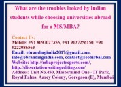 What are the troubles looked by indian students