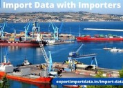 Access premier quality import data with importers