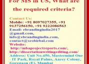 For ms in us, what are the required criteria?