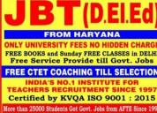 Admission for jbt & b.ed & m.ed ftom haryana & gwa