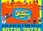 Podar jumbo kids plus | 8072629724 | chennai kilpa