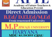 B.ed / d.el.ed / m.ed admission from haryana ( mdu