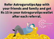 Refer astrogurutips app and get rs 15 in your wall