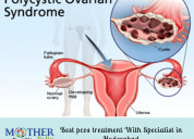 Best pcos treatment with pcos specialist in hyd
