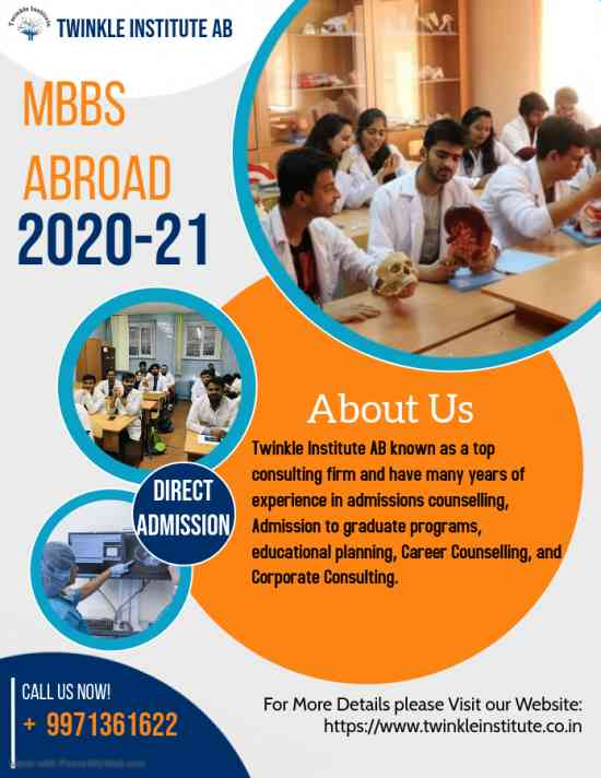 MBBS ABROAD  2020-21 Twinkle InstituteAB