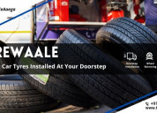 Get your car tyres installed at your doorstep in d