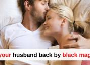 Get your husband back by black magic - pandit k.k.