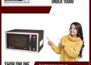 Best microwave oven under 10000