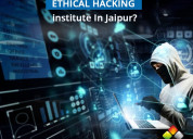 Best certified ethical hacking institute in jaipur