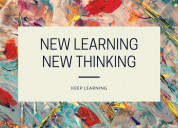 new learning, new  thinking
