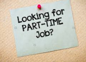Part time work for all candidates.