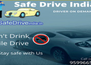 Drivers in delhi on daily basis safe drive india