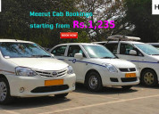 Meerut cab bookings starting from rs.1,235