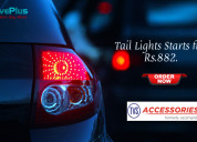 Tail lights starts from rs.882