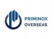 Priminox overseas exporter & supplier