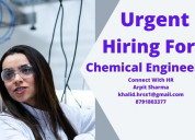 Hiring for chemical engineer