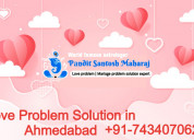 Love problem solution in ahmedabad