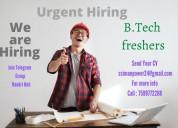 B.tech fresher opening in delhi