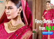 Fancy sarees starts from rs.2,495
