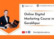 Digital marketing course in gorakhpur - max digita