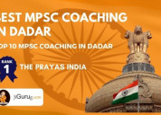 Find the top mpsc exam coaching classes in dadar