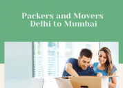Packers and movers from delhi to mumbai