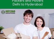 Packers and movers from delhi to hyderabad