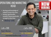 Hiring for operations & marketing head