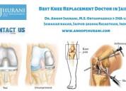 Best knee replacement doctor in jaipur total knee