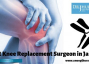 Best knee replacement surgeon in jaipur joint