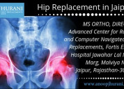 Hip replacement in jaipur hip replacement surgery