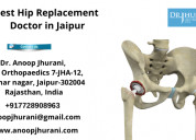 Best hip replacement doctor in jaipur top