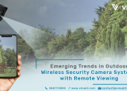 Emerging trends in outdoor wireless security camer