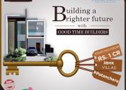 Patancheru villas for sale  | good time builders