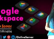 Advantage of google workspace from onlive server