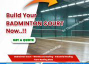 Badminton court roofing construction in chennai