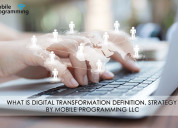 What is digital transformation? definition, strate