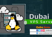 Select dubai vps server with better experience