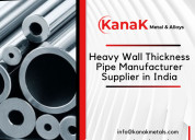 Heavy wall thickness pipe manufacturer in india