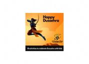 10 activities to celebrate dussehra with kids - li